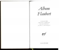 roman, Flaubert,pléiade